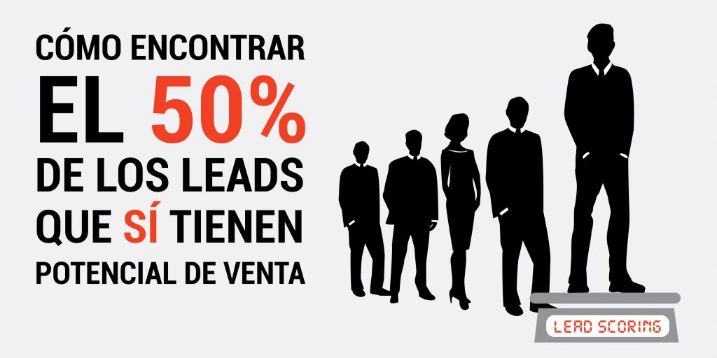 Lead Validation y Lead Scoring como categorizar nuestros leads